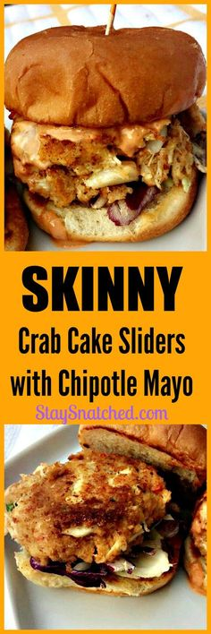 Healthy Crab Cake Sliders drizzled with delicious chipotle mayo. Jumbo lump crab meat molded into slider patties served on top of a toasted bun. Chipotle Mayo, Paninis, Quesadillas, Food Truck, Healthy Crab Cakes, Crab Recipes, Burger Recipes, Sausage Recipes, Salmon Recipes