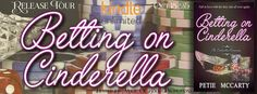 Tracey A Wood's - The Author's Blog - Blog spot: BETTING ON CINDERELLA by Petie McCarty - Release T...