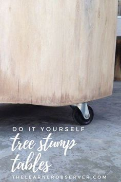 Diy Home : diy tree stump table that is easy to make with castor wheels - ListFender Cool Diy, Easy Diy, Home Crafts, Diy Home Decor, Easy Crafts, Tree Stump Table, Tree Stumps, Tree Stump Furniture, Tree Branches
