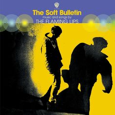 Carátulas de música Frontal de The Flaming Lips - The Soft Bulletin. Portada cover Frontal de The Flaming Lips - The Soft Bulletin The Flaming Lips, Waiting For Superman, Everything Has Change, Warner Music Group, Psychedelic Rock, Great Albums, Top Albums, Soft Lips, Original Song