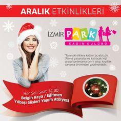 """Yarın saat 14:30'da Belgin Kaya ile """"Yılbaşı Süsleri Yapım Atölyesi"""" İzmir Park Kadın Kulübü'nde!"""