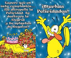 Un abrazote ! Funny Picture Quotes, Funny Pictures, Birthday Wishes, Happy Birthday, Tweety, Winnie The Pooh, Disney Characters, Fictional Characters, Cards