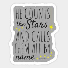 Psalm 147, Psalms, Funny Stickers, Custom Stickers, Faith In God, Hard Hats, Car Windows, Boys, Girls