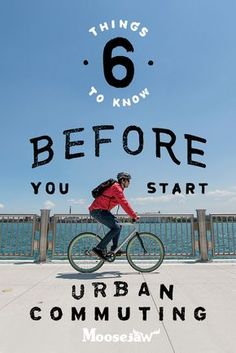 Sometimes you don't want to want to deal with traffic on the freeway  or weirdos on the bus to get to work. Enter the bike.  We put together a list of everything you need for your urban commute to make it safe, easy, and comfortable on your bike.  You'll probably look good too.