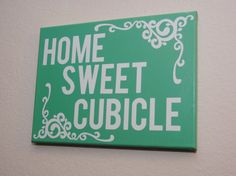 home sweet cubicle - custom canvas wall art for your office