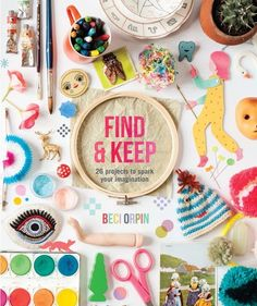 Find and Keep by Beci Orpin