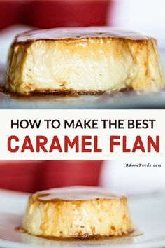 The creamy texture of this flan will have you going for seconds Easy Caramel Flan recipe. The creamy texture of this flan will have you going for seconds Pudding Desserts, Custard Desserts, Köstliche Desserts, Best Dessert Recipes, Mexican Food Recipes, Sweet Recipes, Real Food Recipes, Cooking Recipes, Filipino Desserts