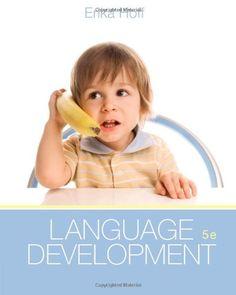 Language Development by Erika Hoff http://www.amazon.com/dp/1133939090/ref=cm_sw_r_pi_dp_hCzjub01B30X8