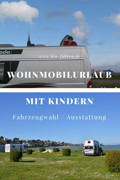Wohnmobil für Familien: Fahrzeugwahl und Ausstattung für den gelungenen Urlaub im Wohnmobil mit Kindern