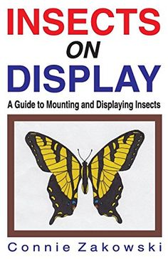 Insects on Display: A Guide to Mounting and Displaying In... https://www.amazon.com/dp/156825041X/ref=cm_sw_r_pi_dp_1LyExbF0A9WCP