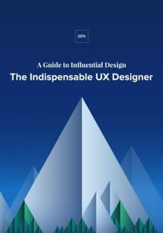 Free guide on becoming an indispensable UX designer. Tips for the entire design … Free guide to become an indispensable UX designer. Tips for the entire design process based on the experience of several designers. Web Design Trends, Ui Ux Design, Ebook Cover, Ux Designer, Designers, Web Banner, Interactive Design, Design Process, Free Ebooks