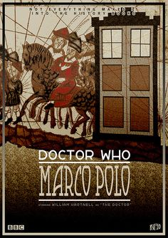 004 - Doctor Who: Marco Polo by DrFaustusAU, From the archives of the Timelords and Whovians