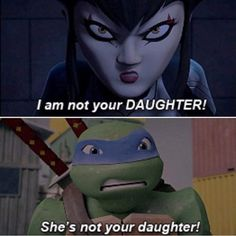 Karaii Is Not The Daughter Off Oroku Sami You Finally Found It Out That Hamato Yoshie Was You're Father❤