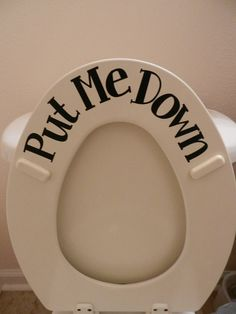 PUT Me Down toilet seat  vinyl art quote home wall sticker CHEAP and FAST shipping on Etsy, $3.99
