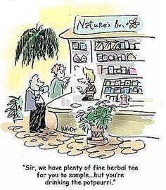 That's not tea…its potpourri…