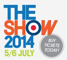 The Show 2014 – Buy Tickets