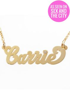 This is the same Carrie nameplate necklace in 14K gold that Sarah Jessica Parker AKA Carrie Bradshaw wears in The Sex and the City TV series. SATC costume designer Patricia Field just released a revival collection for fans and you can buy the necklace straight from her store for $270…