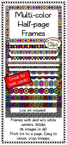 12 Multi-color Half Page Frames (Line art included!) $ 50% off first 48 hrs. http://www.teacherspayteachers.com/Product/12-Multi-color-Half-Page-Frames-Line-art-included-1545199