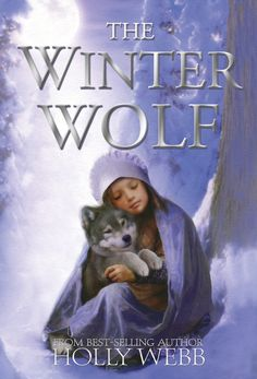 From best-selling author Holly Webb comes a gorgeous wintery story of a very special friendship, just in time for Christmas. Wolf Name, Best Christmas Books, Good Books, My Books, Animal Magazines, Wolf Book, Winter Wolves, Wolf Spirit Animal, What To Read