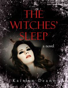 The Witches' Sleep - Kaitlyn Deann