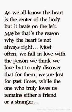 The greatest irony of love. Most relationships tend to fail not because the absence of love. Love is always present. It's just one was being loved too much and the other was being loved too little. So here's a piece of advice; Let go when you're hurting to much. Give up when love isn't enough. And move on when things are not like before. For sure there is someone out there who will love you even more...
