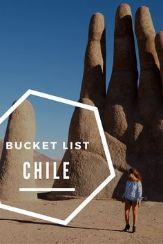 Chile bucket list