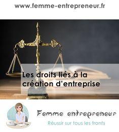 Les droits liés à la création d'entreprise - Femme entrepreneur Creations, Law