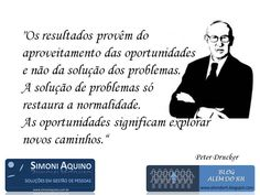 Oportunidades x solução de problemas, por Peter Drucker