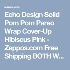 Echo Design Solid Pom Pom Pareo Wrap Cover-Up Hibiscus Pink - Zappos.com Free Shipping BOTH Ways