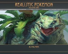 I love this artist's renditions. They are very creative as well as technically amazing. If I had $40, I still probably couldn't afford this book. But if I could, i would definitely buy it!  Realistic Pokemon-Volume One Art Book - Art of RJ Palmer