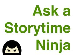 Ask a Storytime Ninja: Adapt for Special Needs
