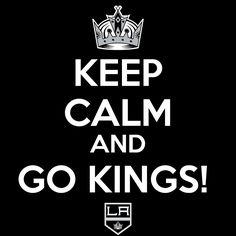 Keep Calm and Go Kings GO