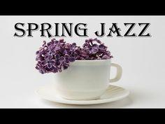 Spring JAZZ - Fresh Coffee Jazz & Bossa Nova Music For Work, Study, Spring Mood - YouTube Jazz Lounge, Lounge Music, Romantic Music, Inspirational Music, Romantic Dinners, Fresh Coffee, Jazz Music, Plans, Apple Music