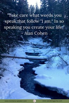 """""""Take care what words you speak that follow """"I am."""" In so speaking you create your life."""" - Alan Cohen   #MDI"""