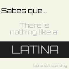 and by nothing I mean NADA o NADIEN en TODO el mundo entero!!! Viva nuestra hermana, viva la mujer Latina!