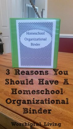 Homeschool Organizational Binder