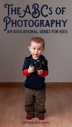 Activities for toddlers!  abcs-of-photography-educational-series-kids