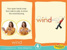 WIND: Your open hands sway from side to side, to show the wind blowing Sign Language Book, Sign Language For Kids, Sign Language Phrases, Sign Language Alphabet, Learn Sign Language, American Sign Language, Second Language, Teaching Kids, Kids Learning