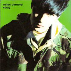 Aztec Camera - Stray : CD Album