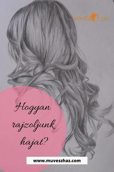 Hogyan rajzoljunk hajat? Katt a linkre és videónkban megmutatjuk>> Female