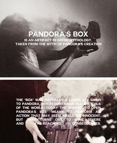 """PANDORA'S BOX is an artifact in Greek mythology, taken from the myth of Pandora's creation in Hesiod's Works and Days. The """"box"""" was actually a large jar given to. Greek Gods And Goddesses, Greek And Roman Mythology, Norse Mythology, Greek Mythology Quotes, Religion, Pandoras Box, Ancient Greece, Underworld, Writing Inspiration"""