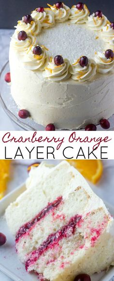Cranberry Orange Layer Cake {A Fun Festive Holiday Cake} cranberry/orange/layer cake Layered high, this Cranberry Orange Layer Cake is filled with a sweet cranberry filling and frosted with an orange spiked buttercream frosting that will send your tastebuds to heaven. via @amiller1119