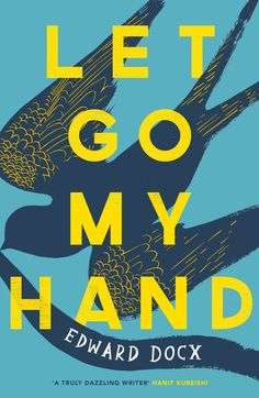 Let Go My Hand Edward Docx Book cover design by Katie Tooke
