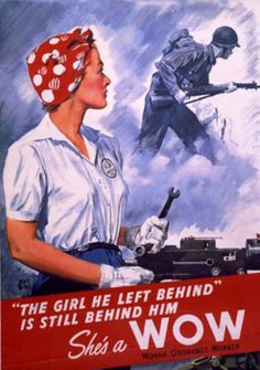 """World War 2 Poster, """"The girl we left behind is still behind him, She's a WOW"""