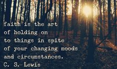 Holding On to Faith Quotes | faith-quote-cs-lewis-feelings