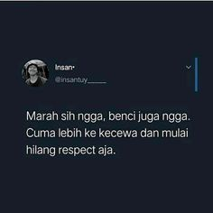 Drama Quotes, All Quotes, Song Quotes, Best Quotes, Qoutes, Life Quotes, Insecure People Quotes, Cinta Quotes, Sad Words