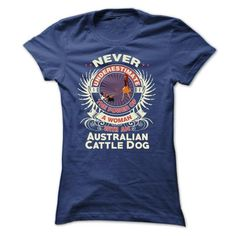 Australian Cattle Dog -Never underestimate the power of - #dress shirts for men…