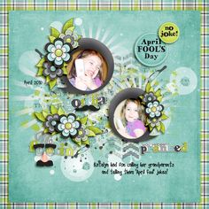 April Fool layout by Jumpstart Designs using No Foolin' a Digi Duos Kit by Fayette Designs & Jumpstart Designs