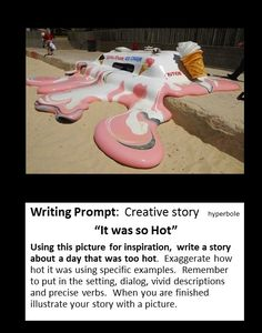 picture writing prompt: hyperbole