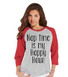 Custom Party Shop Womens Nap Time Is My Happy Hour Raglan Shirt